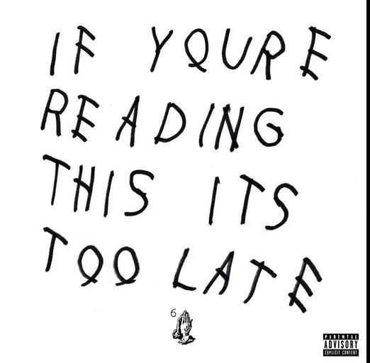 Drake Too Late